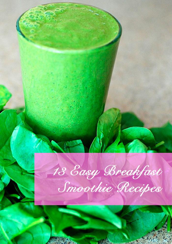 13 Easy Breakfast Smoothie Recipes | cocinamuyfacil.com/en/